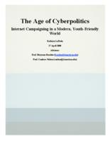 The Age of Cyberpolitics: Internet Campaigning in a Modern, Youth-Friendly World