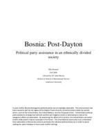 Bosnia: Post-Dayton - Political party assistance in an ethnically divided society