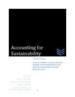 Accounting for Sustainability. Green Accounting: creating a monetary value for environmental factors and factoring sustainability costs into financial results
