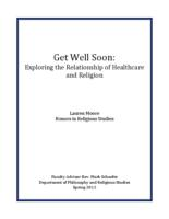Get Well Soon: Exploring the Relationship of Healthcare and Religion