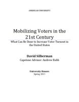 Mobilizing Voters in the 21st Century: What Can Be Done to Increase Voter Turnout in the United States