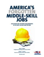 AMERICA'S FORGOTTEN MIDDLE-SKILL JOBS