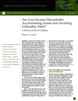 Are Low-Income Households Accumulating Assets and Avoiding Unhealthy Debt?