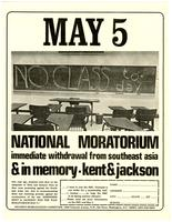May 5 (no class today): National moratorium; immediate withdrawal from Southeast Asia & in memory - Kent & Jackson