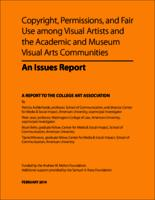 Copyright, Permissions, and Fair Use among Visual Artists and the Academic and Museum Visual Arts Communities